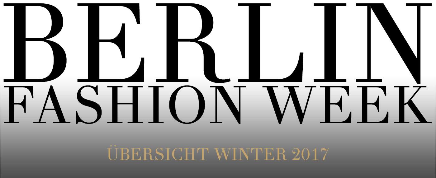 Berlin Fashion Week AW17